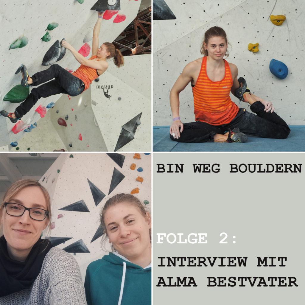 Alma Bestvater im BIN WEG BOULDERN Interview