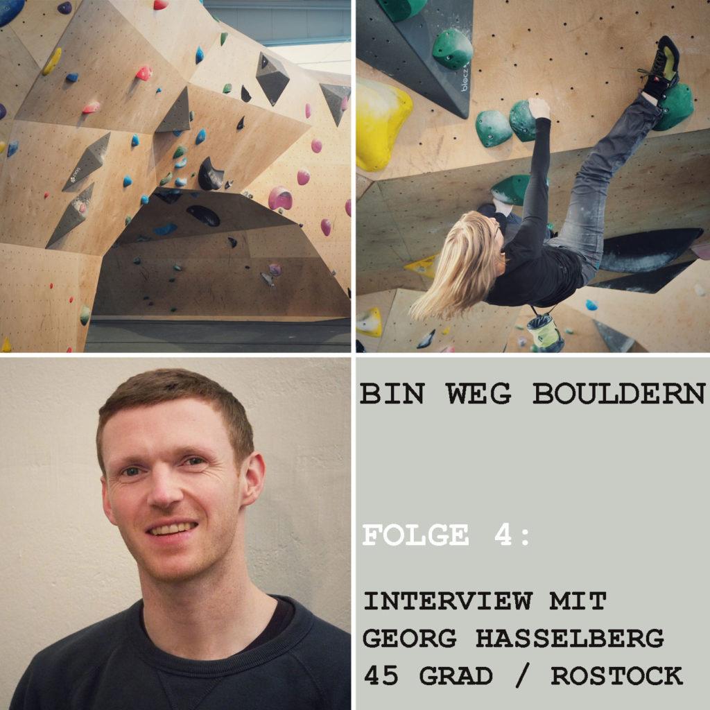 Die eigene Boulderhalle aufmachen. Georg Hasselberg erzählt im BIN WEG BOULDERN Interview von seinen Erfahrungen damit!