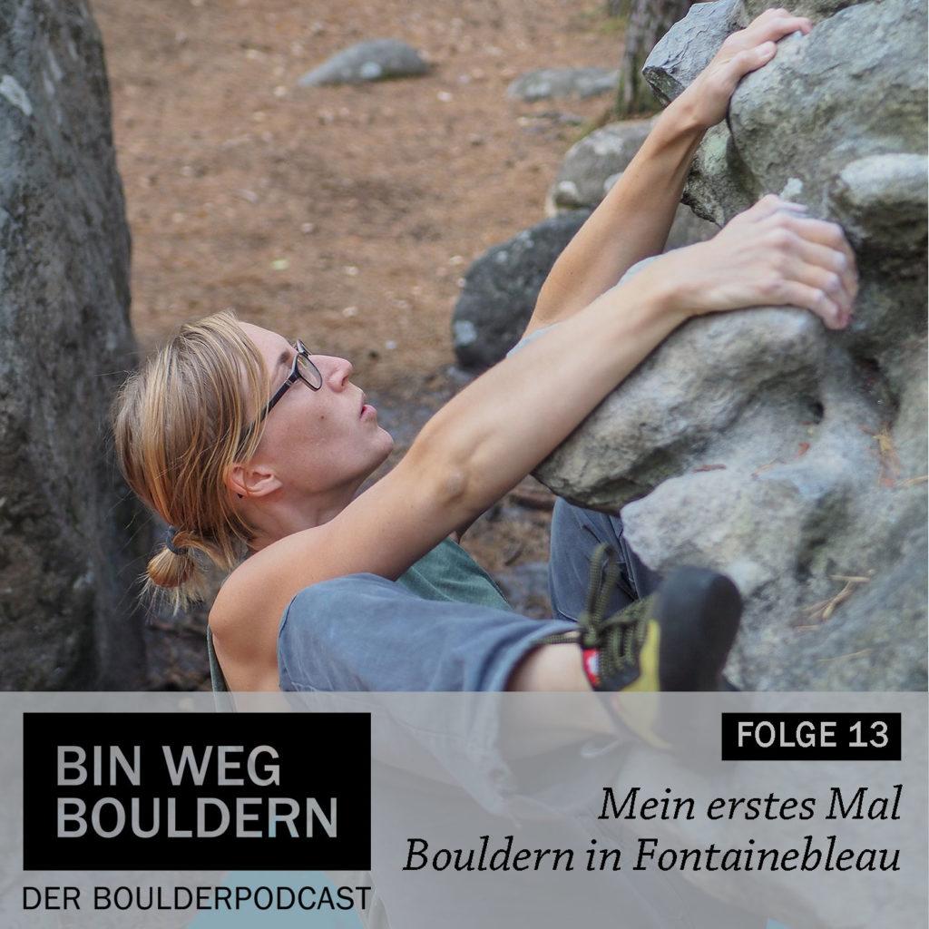Bouldern in Fontainebleau - ich erzähle von meinen Erfahrungen beim ersten Bleau-Besuch.
