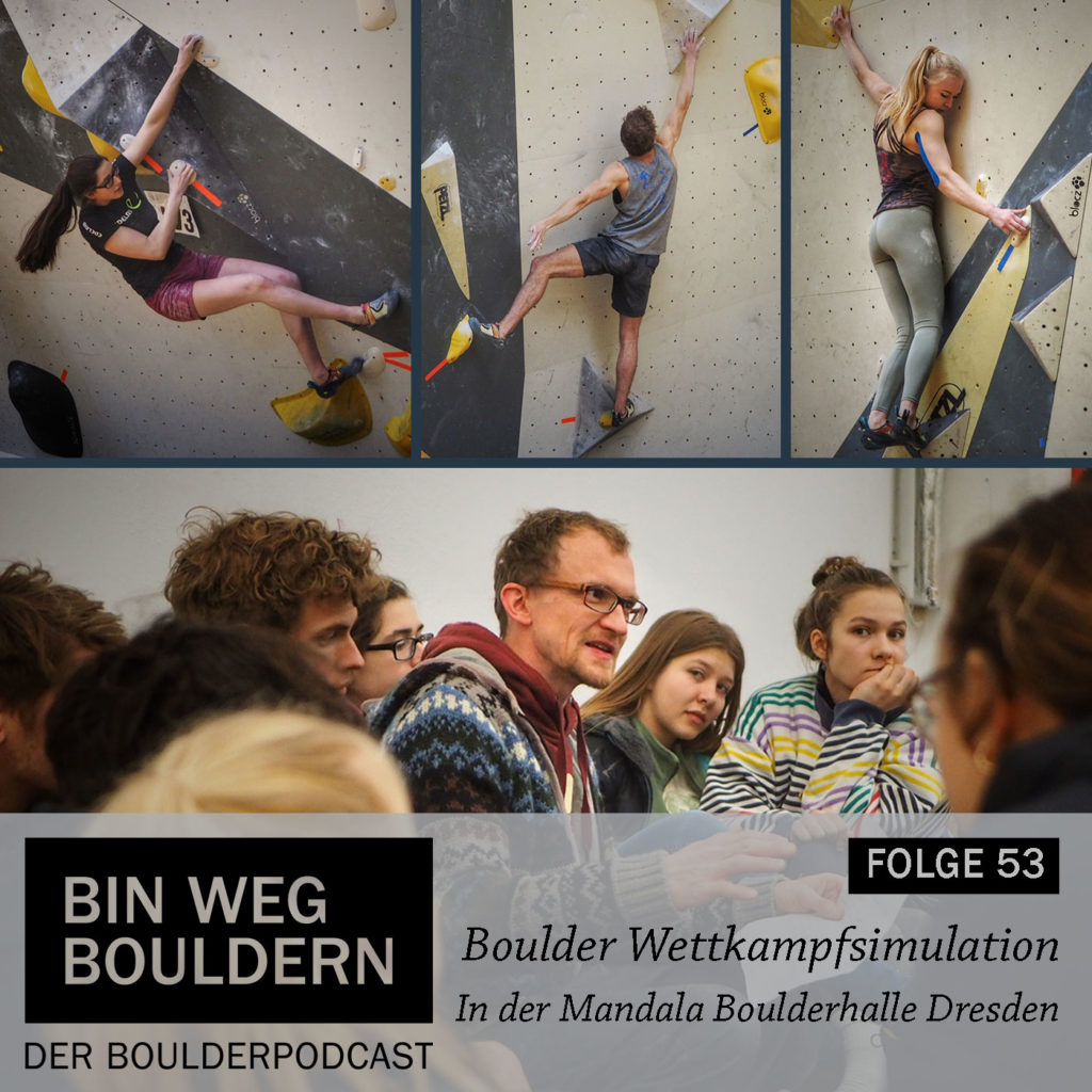 Boulder Wettkampfsimulation in der Mandala Boulderhalle Dresden