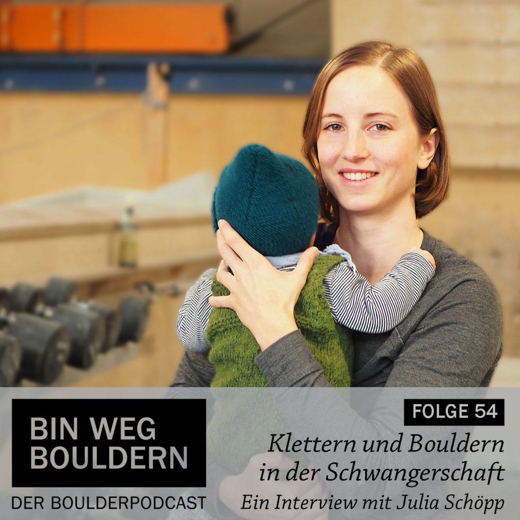 Klettern und Bouldern in der Schwangerschaft - Ein Gespräch mit Julia Schöpp